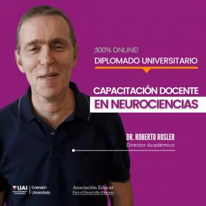 Diplomado Universitario de CAPACITACIÓN DOCENTE EN NEUROCIENCIAS